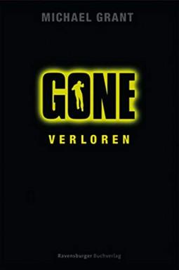 Teil 1 von 6 der Gone Reihe von Michael Grant.
