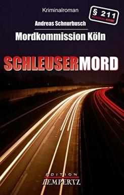 Buch 1 von 4 der Kommissare Fisch und Kid Reihe von Andreas Schnurbusch.