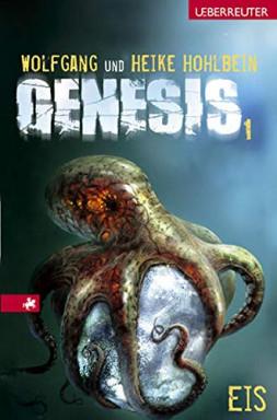 Buch 1 von 3 der Genesis Reihe von Wolfgang Hohlbein u.a..