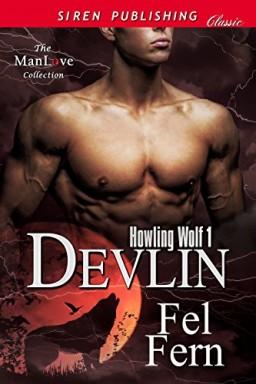 Teil 1 von 4 der Howling Wolf Reihe von Fel Fern.