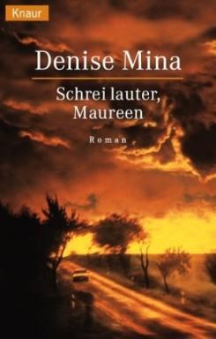 Buch 1 von 3 der Maureen O'Donnell Reihe von Denise Mina.