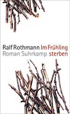 Teil 1 von 2 der Krieg und Nachkrieg Reihe von Ralf Rothmann.