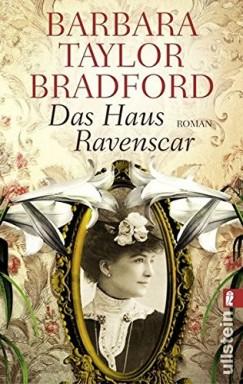 Band 1 von 3 der Ravenscar Dynastie Reihe von Barbara Taylor Bradford.