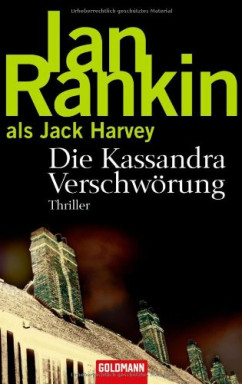 Teil 1 von 3 der Jack Harvey Reihe von Ian Rankin.