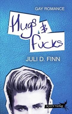 Buch 1 von 2 der Hugs & Fucks Reihe von Juli D. Finn.