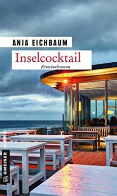 Buch 1 von 4 der Kriminalpsychologin Ruth Keiser und Inselpolizist Martin Ziegler Reihe von Anja Eichbaum.