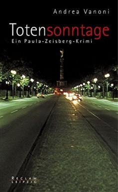 Buch 1 von 4 der Paula Zeisberg Reihe von Andrea Vanoni.