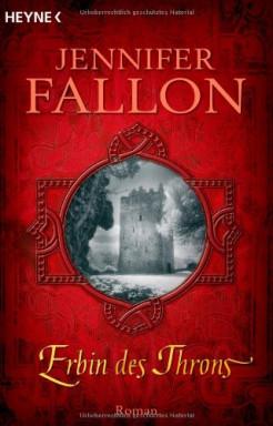 Band 1 von 3 der Legende von Hythria Reihe von Jennifer Fallon.