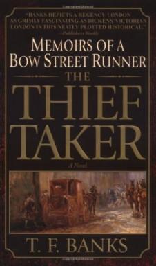 Band 1 von 2 der Memoirs of a Bow Street Runner Reihe von T. F. Banks.