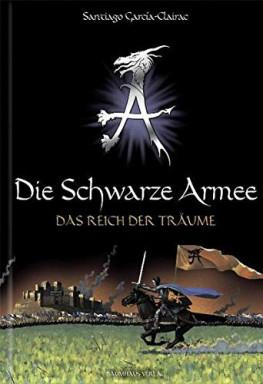 Buch 1 von 3 der Schwarze Armee Reihe von Santiago Garcia-Clairac.