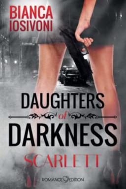 Buch 1 von 3 der Daughters of Darkness Reihe von Bianca Iosivoni.