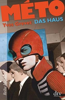 Band 1 von 3 der Méto Reihe von Yves Grevet.