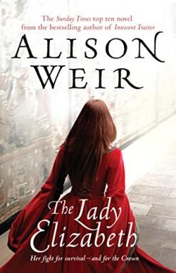 Band 1 von 2 der Elizabeth I Reihe von Alison Weir.