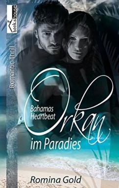 Buch 1 von 3 der Bahamas Heartbeat Reihe von Romina Gold.