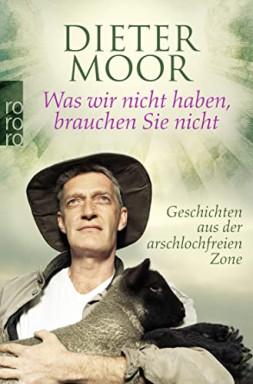Teil 1 von 2 der Geschichten aus der arschlochfreien Zone Reihe von Dieter Moor.