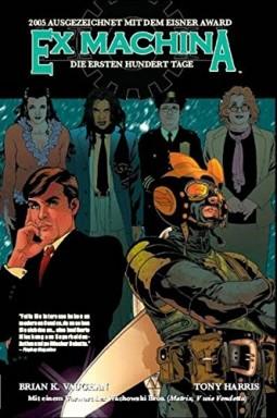 Teil 1 von 10 der Ex Machina Reihe von Brian K. Vaughan.