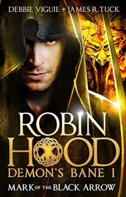 Teil 1 von 3 der Robin Hood: Demon Bane Reihe von James R. Tuck u.a..