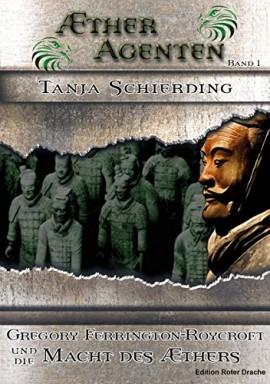 Band 1 von 3 der Ætheragenten Reihe von Tanja Schierding.