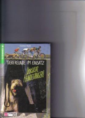 Buch 1 von 6 der Tierfreunde im Einsatz Reihe von Günter Huth.