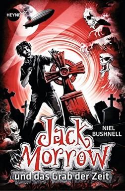 Teil 1 von 2 der Jack Morrow Reihe von Niel Bushnell.