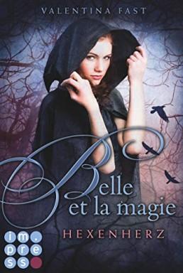 Buch 1 von 2 der Belle et la magie Reihe von Valentina Fast.