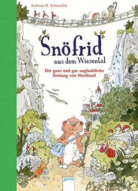 Teil 1 von 4 der Snöfrid aus dem Wiesental Reihe von Andreas H. Schmachtl.