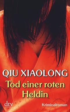 Teil 1 von 9 der Oberinspektor Chen Reihe von Qiu Xiaolong.
