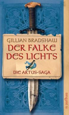 Buch 1 von 3 der Artus Saga Reihe von Gillian Bradshaw.