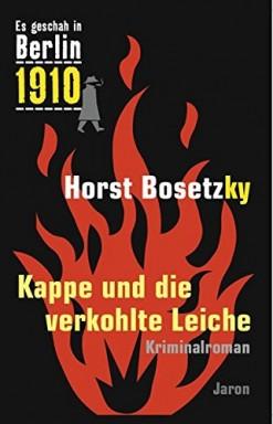 Teil 1 von 36 der Kommissar Hermann Kappe / Es geschah in Berlin Reihe von Horst Bosetzky u.a..