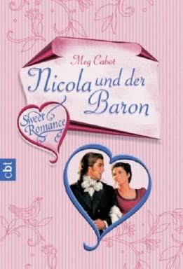 Teil 1 von 2 der Sweet Romance Reihe von Meg Cabot.