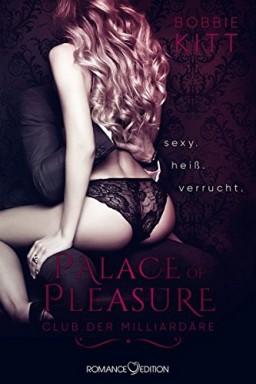 Buch 1 von 4 der Club der Milliardäre / Palace of Pleasure Reihe von Bobbie Kitt.