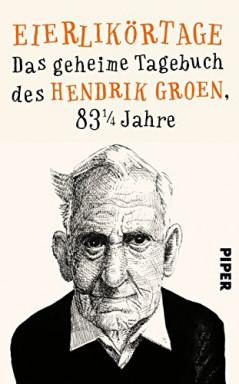 Band 1 von 2 der Tagebuch Reihe von Hendrik Groen.