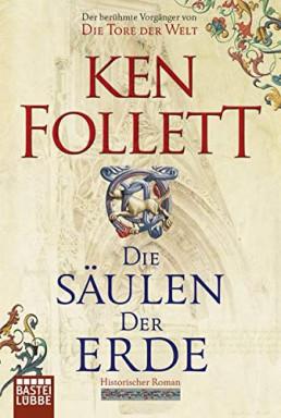 Buch 1 von 3 der Kingsbridge Reihe von Ken Follett.