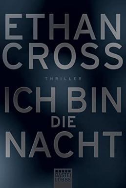 Teil 1 von 6 der Shepherd & Francis Ackerman jun. Reihe von Ethan Cross.