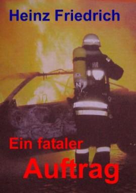 Teil 1 von 2 der Anwalt Alex Behrend Reihe von Heinz Friedrich.