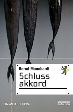 Band 1 von 3 der Kommissar Hajo Freisal Reihe von Bernd Mannhardt.