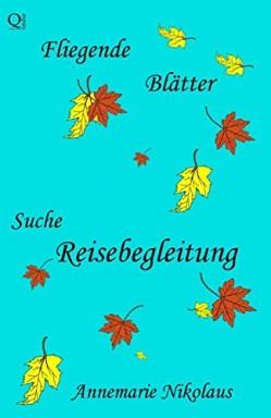 Teil 1 von 2 der Fliegende Blätter Reihe von Annemarie Nikolaus.