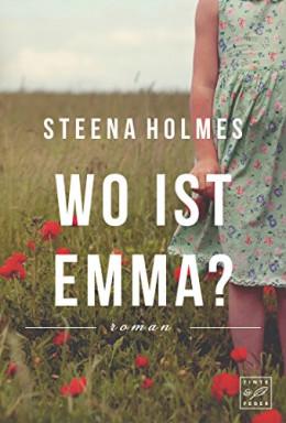 Teil 1 von 4 der Emma Reihe von Steena Holmes.