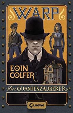 Teil 1 von 3 der W.A.R.P. Reihe von Eoin Colfer.