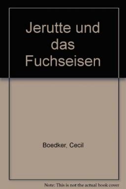 Buch 1 von 4 der Jerutte Reihe von Cecil Boedker u.a..