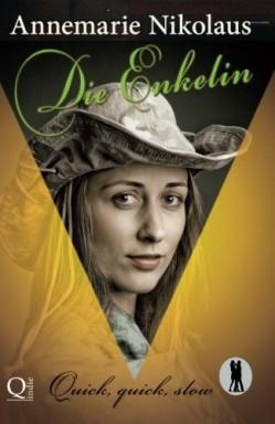 Buch 1 von 3 der Quick, quick, slow - Tanzclub Lietzensee Reihe von Annemarie Nikolaus.