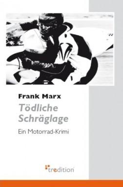 Buch 1 von 4 der Kommissar Axel Schröder Reihe von Frank Marx.