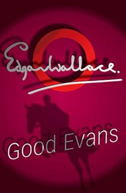 Band 1 von 2 der Educated Evans Reihe von Edgar Wallace.