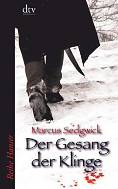 Buch 1 von 2 der Gesang der Klinge Reihe von Marcus Sedgwick.