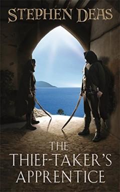 Buch 1 von 3 der Thief Taker's Apprentice Reihe von Stephen Deas.