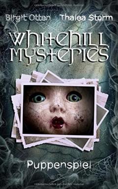 Band 1 von 2 der Whitehill Mysteries Reihe von Birgit Otten u.a..