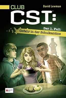 Teil 1 von 6 der Club CSI Reihe von David Lewman.