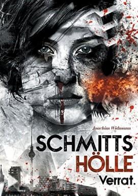 Band 1 von 5 der BKA-Ermittlerin Sibel Schmitt Reihe von Joachim Widmann.
