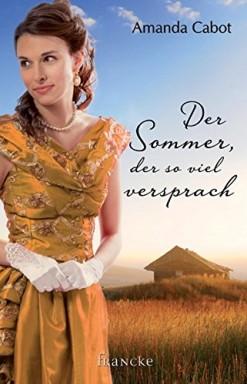 Buch 1 von 3 der Westward Winds Reihe von Amanda Cabot.