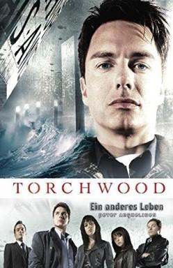 Band 1 von 19 der Torchwood Reihe von Peter Anghelides u.a..
